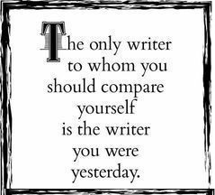 The Only Writer to Compare Yourself With